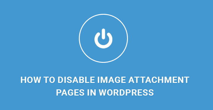disable-image-attachment-pages-in-wordpress