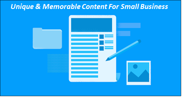 unique memorable content small business