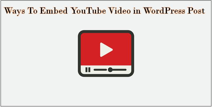 embed YouTube video in WordPress post