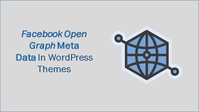 Facebook Open Graph Metadata In WordPress Themes