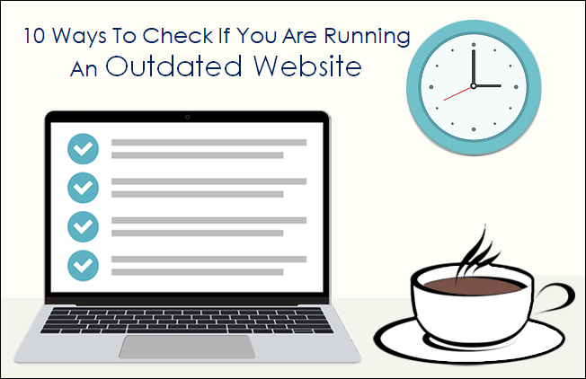 10 Ways To Check Outdated Website.